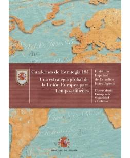 UNA ESTRATEGIA GLOBAL DE LA UNIÓN EUROPEA PARA TIEMPOS DIFÍCILES. Nº 184