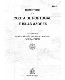 DERROTERO DE LA COSTA DE PORTUGAL E ISLAS AZORES. Núm. 4. 3ª EDICIÓN 2018