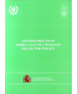 ESTUDIOS PRÁCTICOS SOBRE LA LEY DE CONTRATOS DEL SECTOR PÚBLICO