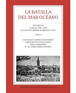LA BATALLA DEL MAR OCÉANO (Vol. IV, Tomo II)