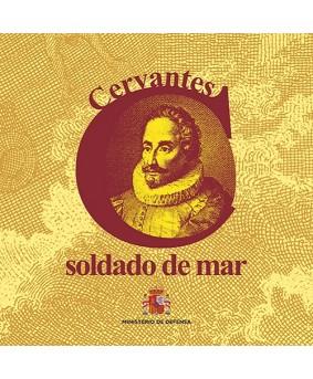 CERVANTES, SOLDADO DE MAR