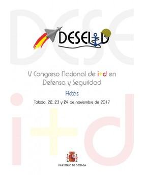 ACTAS DEL V CONGRESO NACIONAL DE I+D EN DEFENSA Y SEGURIDAD (DESEi+d)