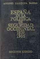 ESPAÑA EN LA POLÍTICA DE SEGURIDAD OCCIDENTAL