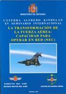 TRANSFORMACIÓN DE LA FUERZA AÉREA: CAPACIDAD PARA OPERAR EN RED (NEC)