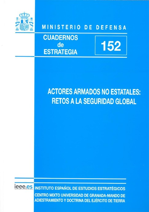 ACTORES ARMADOS NO ESTATALES: RETOS A LA SEGURIDAD GLOBAL