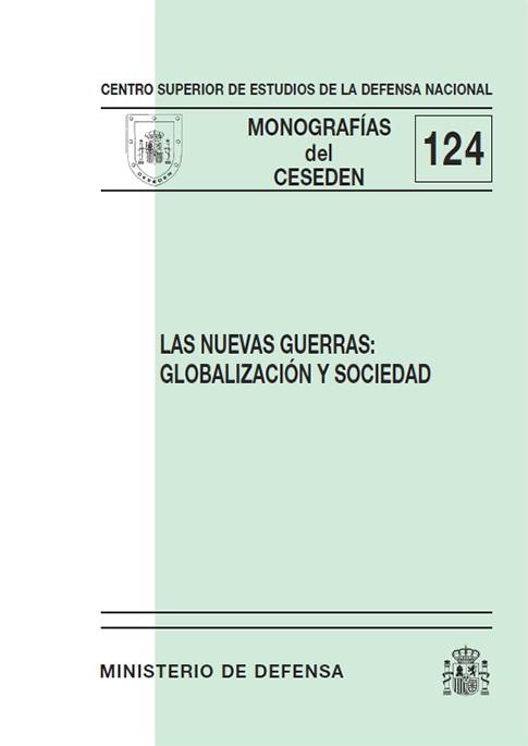 LAS NUEVAS GUERRAS: GLOBALIZACIÓN Y SOCIEDAD