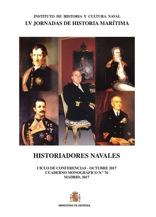HISTORIADORES NAVALES. CUADERNO MONOGRÁFICO Nº 76