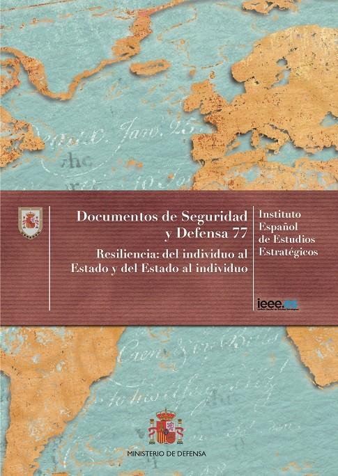 RESILIENCIA: DEL INDIVIDUO AL ESTADO Y DEL ESTADO AL INDIVIDUO Nº 77