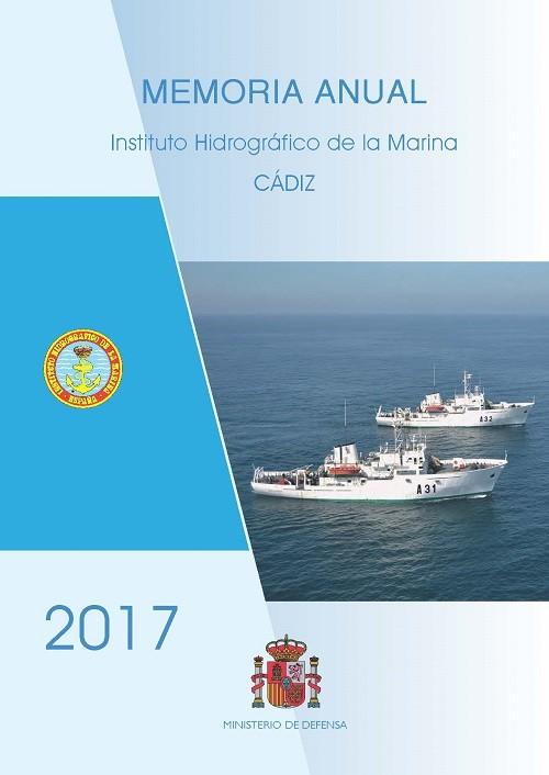 MEMORIA DEL INSTITUTO HIDROGRÁFICO DE LA MARINA AÑO 2017