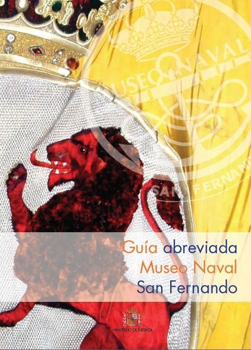 Guía abreviada del Museo Naval de San Fernando