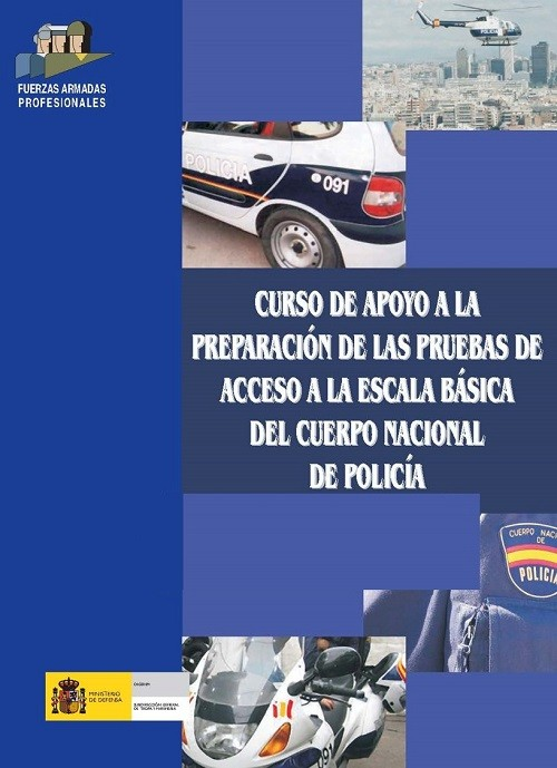CURSO DE APOYO A LA PREPARACIÓN DE LAS PRUEBAS DE ACCESO A LA ESCALA BÁSICA DEL CUERPO NACIONAL DE POLICÍA 2010/2011