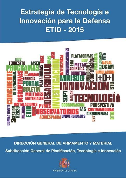 ESTRATEGIA DE TECNOLOGÍA E INNOVACIÓN PARA LA DEFENSA ETID - 2015