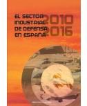 EL SECTOR INDUSTRIAL DE DEFENSA EN ESPAÑA (2010-2016)