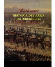 ABRIENDO CAMINO: HISTORIA DEL ARMA DE INGENIEROS. TOMO IV, PERSONALIDAD HISTÓRICA DEL ARMA