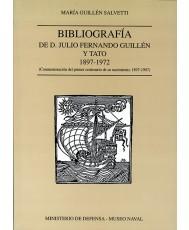 BIBLIOGRAFÍA DE D. JULIO FERNANDO GUILLÉN Y TATO (1897-1972)