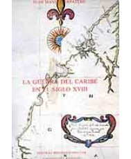 GUERRA DEL CARIBE EN EL SIGLO XVIII, LA