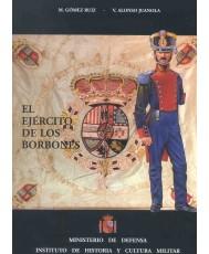 EL EJÉRCITO DE LOS BORBONES V (Vol.3). REINADO DE FERNANDO VII (1808-1833)