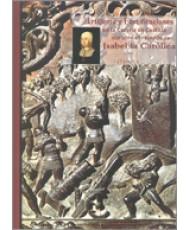 ARTILLERÍA Y FORTIFICACIONES EN LA CORONA DE CASTILLA DURANTE EL REINADO DE ISABEL LA CATÓLICA. 1474-1504