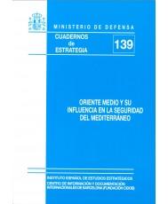 ORIENTE MEDIO Y SU INFLUENCIA EN LA SEGURIDAD DEL MEDITERRÁNEO