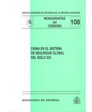 CHINA EN EL SISTEMA DE SEGURIDAD GLOBAL DEL SIGLO XXI