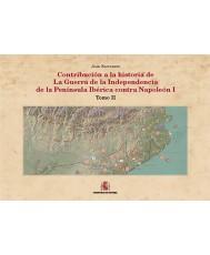CONTRIBUCIÓN A LA HISTORIA DE LA GUERRA DE LA INDEPENDENCIA DE LA PENÍNSULA IBÉRICA CONTRA NAPOLEÓN I. TOMO II. QUINTA FASE: EL DECLIVE. SEGUNDA PARTE: EL CAYA Y FUENTEGUINALDO.