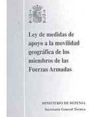 LEY DE MEDIDAS DE APOYO A LA MOVILIDAD GEOGRÁFICA DE LOS MIEMBROS DE LAS FUERZAS ARMADAS