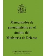 MEMORANDOS DE ENTENDIMIENTO EN EL ÁMBITO DEL MINISTERIO DE DEFENSA