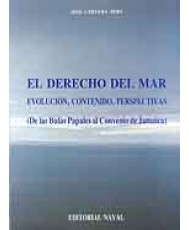DERECHO DEL MAR: EVOLUCIÓN, CONTENIDO Y PERSPECTIVAS, EL