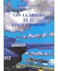 CON LA ARMADA EN EL BANCO SAHARIANO
