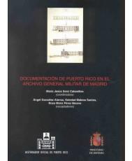 DOCUMENTACIÓN DE PUERTO RICO EN EL ARCHIVO GENERAL DE MADRID