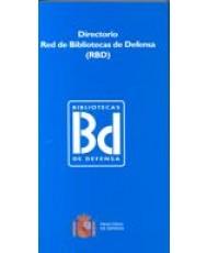 DIRECTORIO RED DE BIBLIOTECAS DE DEFENSA (RBD) 2007