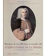 CATÁLOGO DE PINTURAS DEL MUSEO NAVAL. RETRATOS DE LOS OFICIALES GENERALES DEL CUERPO GENERAL DE LA ARMADA EN LA JURISDICCIÓN CENTRAL DE MARINA