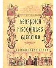 HERÁLDICA E HISTORIALES DEL EJÉRCITO. Tomo IX