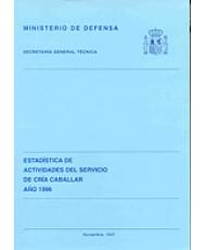 ESTADÍSTICA DE ACTIVIDADES DEL SERVICIO DE CRÍA CABALLAR 1996