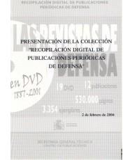 """PRESENTACIÓN DE LA COLECCIÓN """"RECOPILACIÓN DIGITAL DE PUBLICACIONES PERIÓDICAS DE DEFENSA"""""""