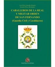 CABALLEROS DE LA REAL Y MILITAR ORDEN DE SAN FERNANDO (Guardia Civil y Carabineros)