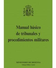 MANUAL BÁSICO DE TRIBUNALES Y PROCEDIMIENTOS MILITARES