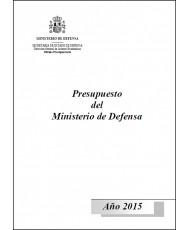 PRESUPUESTO DEL MINISTERIO DE DEFENSA. AÑO 2015