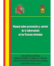 MANUAL SOBRE PREVENCIÓN Y CONTROL SOBRE TUBERCULOSIS EN LAS FUERZAS ARMADAS
