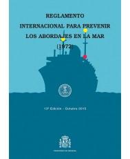REGLAMENTO INTERNACIONAL PARA PREVENIR LOS ABORDAJES EN LA MAR (1972). 13ª EDICIÓN