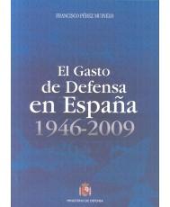 GASTO DE DEFENSA EN ESPAÑA 1946-2009