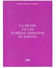 MUJER EN LAS FUERZAS ARMADAS EN ESPAÑA