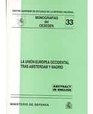 UNIÓN EUROPEA OCCIDENTAL TRAS ÁMSTERDAM Y MADRID