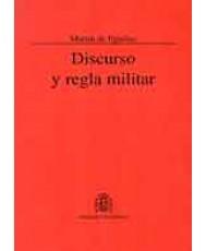 DISCURSO Y REGLA MILITAR