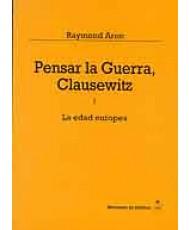 PENSAR LA GUERRA: CLAUSEWITZ (2 Tomos)