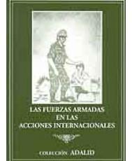 FUERZAS ARMADAS EN LAS ACCIONES INTERNACIONALES