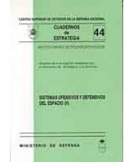 SISTEMAS OFENSIVOS Y DEFENSIVOS DEL ESPACIO. Tomo II