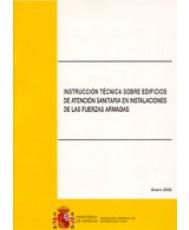 INSTRUCCIÓN TÉCNICA SOBRE EDIFICIOS DE ATENCIÓN SANITARIA EN INSTALACIONES DE LAS FAS