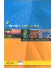 INFORME AMBIENTAL. Memoria 2005 y Actuaciones 2006