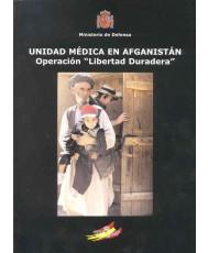"""UNIDAD MÉDICA EN AFGANISTÁN: OPERACIÓN """"LIBERTAD DURADERA"""""""